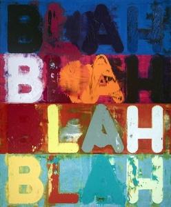 Mel Bochner: BLAH BLAH BLAH