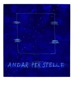 Andar Per Stelle (Going Through The Stars)