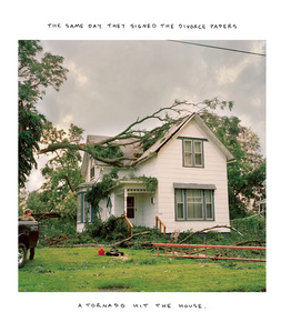 THE SAME DAY THEY SIGNED THE DIVORCE PAPERS A TORNADO HIT THE HOUSE