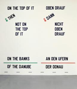 ON THE TOP OF IT & THEN NOT ON THE TOP OF IT ON THE BANKS OF THE DANUBE (Cat. #1007)
