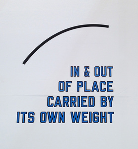 IN & OUT OF PLACE CARRIED BY ITS OWN WEIGHT