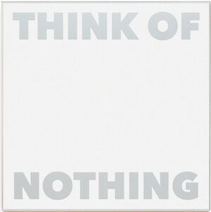 Think of Nothing