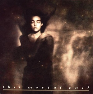"Aloft (This Mortal Coil, ""It'll End in Tears"")"