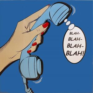 BLAH-BLAH-BLAH-BLAH!