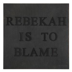Rebekah is to Blame