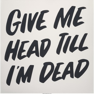 Give Me Head Till I'm Dead