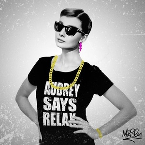 Audrey Says Relax