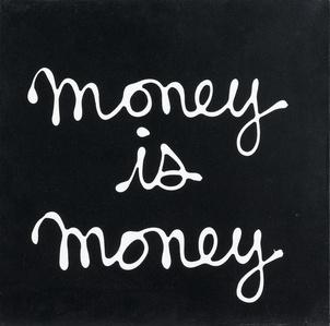 Money is Money