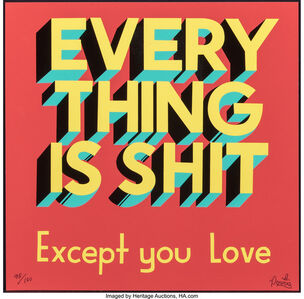 Everything is Shit, Except You Love