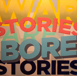 War Stories Are Bore Stories