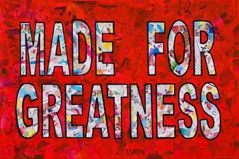 Made for Greatness