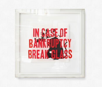 In Case of Bankruptcy Break Glass