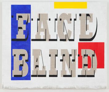 Face Blind/Blind Faith