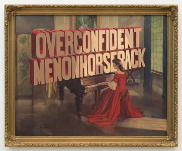 Overconfident Men on Horseback