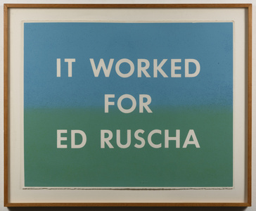 It Worked For Ed Ruscha