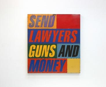Send Lawyers, Guns, and Money
