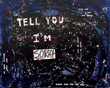 Tell you i'm sorry