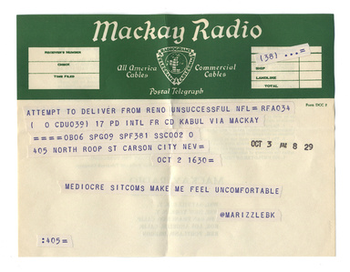 "@marizzlebk from the series ""Random Tweets Reformatted as Telegrams"""