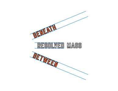 BENEATH RESOLVED MASS BETWEEN