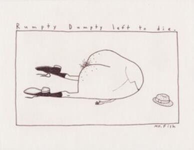 Rumpty Dumpty Left to Die