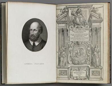 I quattro libri dell'architettura di Andrea Palladio . . .