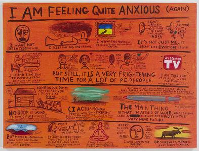 I Am Feeling Quite Anxious (Again)