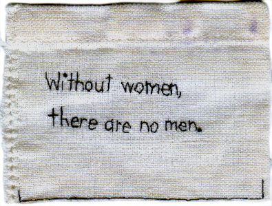 Without women, there are no men