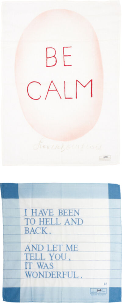 Louise Bourgeois, 'Be Calm; and Untitled (I have been to Hell and Back)', 2005; and 2007