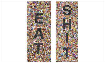 Pablo Llana, 'Eat Shit', 2016