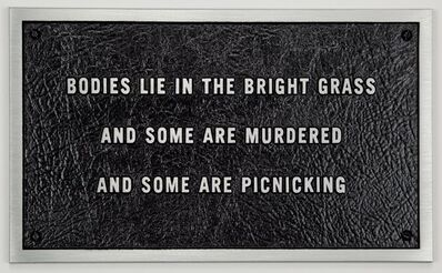 Jenny Holzer, 'Survival: Bodies lie in the bright grass...', 1984