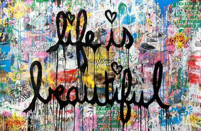 Mr. Brainwash, 'Life is Beautiful', 2018