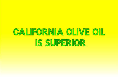 D'Ette Nogle, 'Banner (California Olive Oil is Superior)', 2015