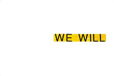 Eugenio Ampudia, 'We Will', 2014