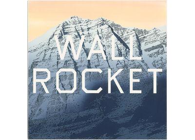 Ed Ruscha, 'Wall Rocket ', 2010