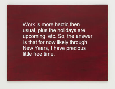 Allison L. Wade, 'Break-up Text Painting: Plus the Holidays are Upcoming', 2013