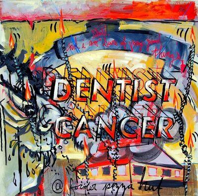 Rob Lynch, 'Cancer Dentist', 2015