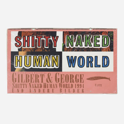 Gilbert & George, 'Shitty Naked Human World exhibition catalog', 1994