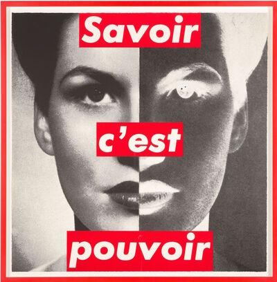 Barbara Kruger, 'Savoir c'est Pouvoir (Knowledge is Power)', 1989