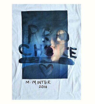 """Marilyn Minter, '""""Pro-Choice Miley"""", Signed, Limited Edition, Marc Jacobs T-Shirt, Benefit Planned Parenthood', 2016"""