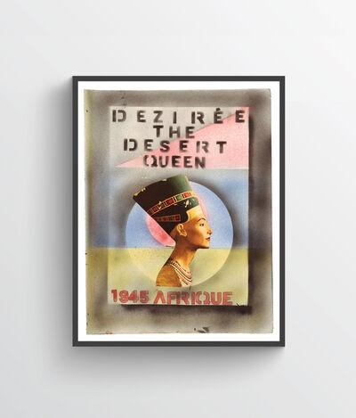 Dan Eldon, 'Deziree the Desert Queen', 2017