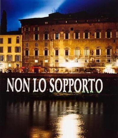 Jenny Holzer, 'Non Lo Sopporto ', 2001