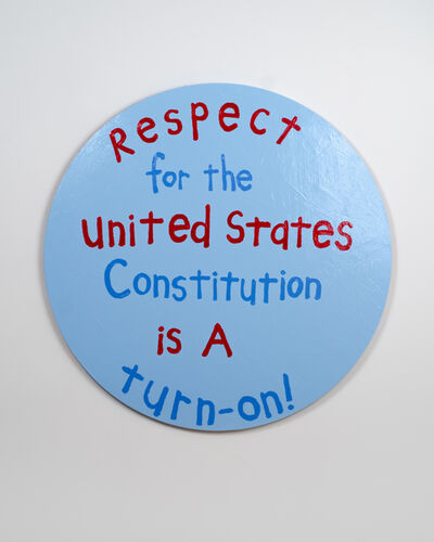 "Cary Leibowitz (""Candy Ass""), 'Respect for the United States Constitution is a Turn-On!', 2018"