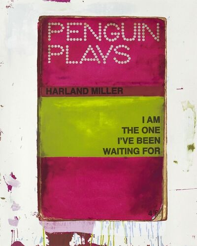 Harland Miller, 'I Am the One I've Been Waiting For', 2012