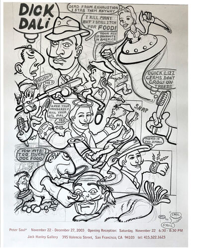 "Peter Saul, '""PETER SAUL"", 2003, Signed/Drawing, Exhibition Poster, Jack Hanley Gallery', 2003"