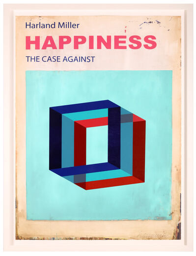 Harland Miller, 'Happiness: The Case Against It', 2016