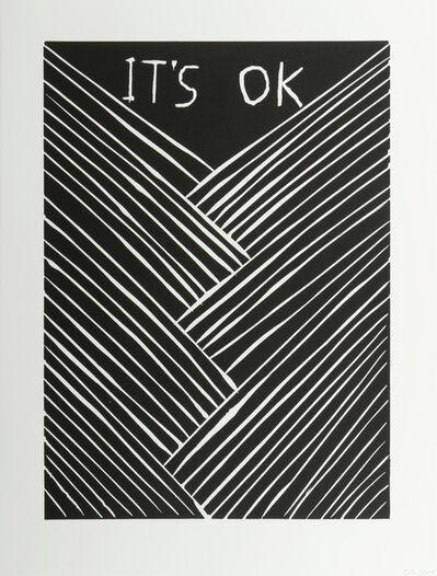 David Shrigley, ''It's Ok'', 2015