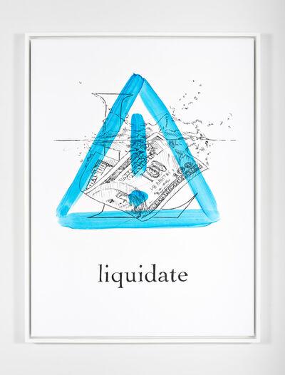 Mieke Marple, '$$$ ABCs (L is for Liquidate)', 2018