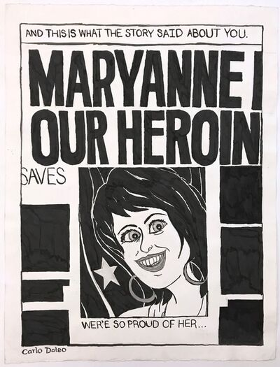Carlo Daleo, 'Maryanne Fortunato Our Heroine', 2009
