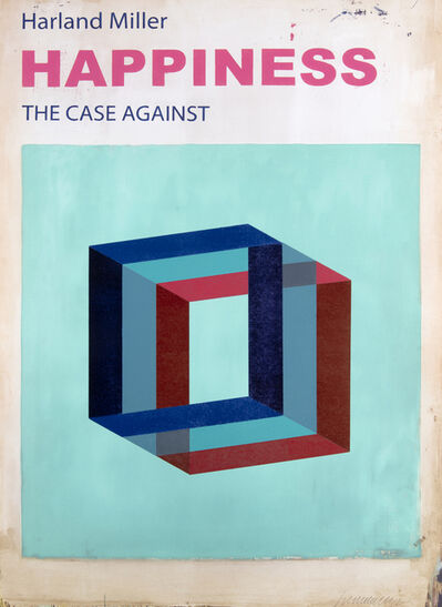 Harland Miller, 'Happiness: The Case Against It', 2017