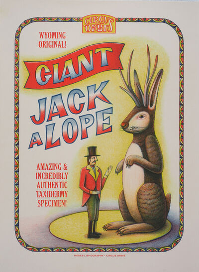 Beauvais Lyons, 'Circus Orbis Souvenir Print: The Giant Jackalope', 2018